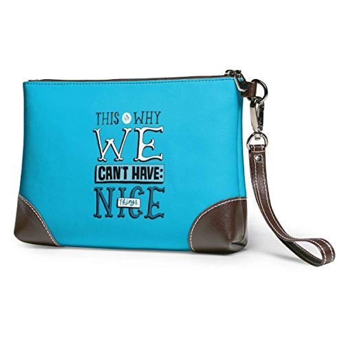 BFDX This Why We Cant Have Have Nice Things Leather Wristlet Clutch Purses Bag Crossbody Clutch Wallet Bolsos para Mujeres
