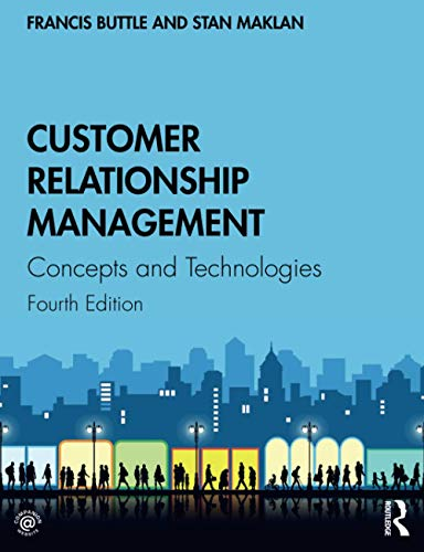 Compare Textbook Prices for Customer Relationship Management 4 Edition ISBN 9781138498259 by Buttle, Francis