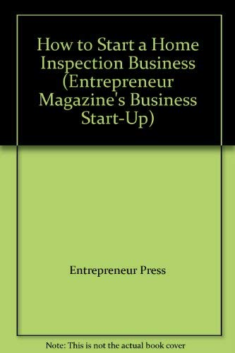 Download How to Start a Home Inspection Business (Entrepreneur Magazine's Business Start-Up) 1932531475