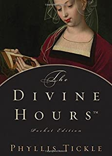 The Divine Hours, Pocket Edition by Phyllis Tickle (2007-05-15)