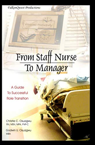 From Staff Nurse to Manager: A Guide to Successful Role Transition