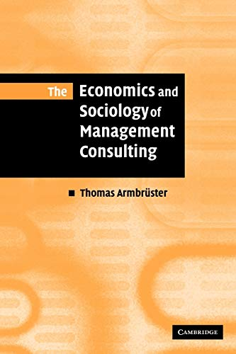 The Economics and Sociology of Management Consulting