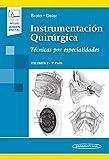 Instrumentacion quirurgica (incluye version digital): Volumen 2. 1ª parte. Técnicas por especialidades (incluye versión digital)