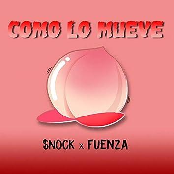 Como Lo Mueve (feat. Snock)