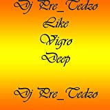 Like Vigro Deep