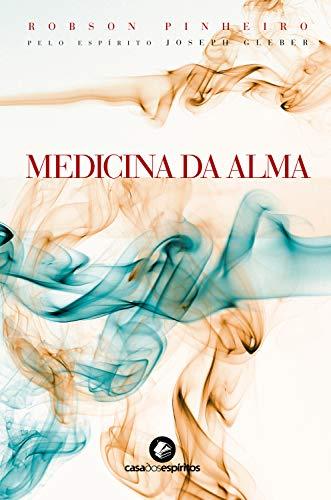 Medicina da alma (Portuguese Edition)