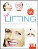 Self lifting. Come cancellare le rughe da soli