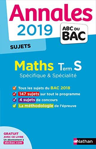 Annales Bac 2019 Maths Term S Spé & spé - Non Corrigé: Sujets