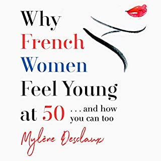 Why French Women Feel Young at 50 cover art