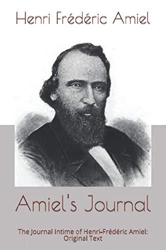 Amiel's Journal: The Journal Intime of Henri-Frédéric Amiel: Original Text