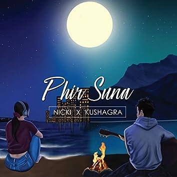 Phir Suna (feat. Nicki Vashishth)