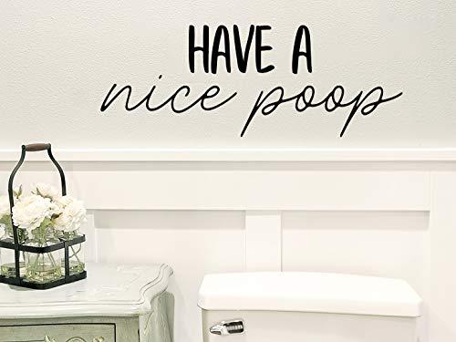 Calcomanía de pared con texto en inglés 'Have a Nice Poo' para baño o pared con texto en inglés 'Have a Nice Poo'