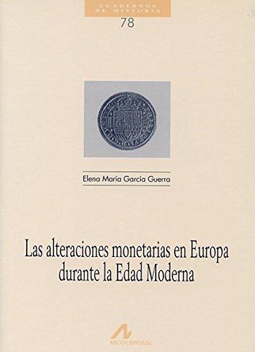 Las alteraciones monetarias en Europa en la edad moderna (Cuadernos de historia)