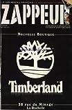 P'TIT ZAPPEUR (LE) [No 100] du 30/06/2012 - NOUVELLE BOUTIQUE TIMBERLAND A LA...