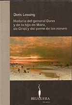 Historia del general Dann y la hija de Mara, de Griot y del perro de las nieves