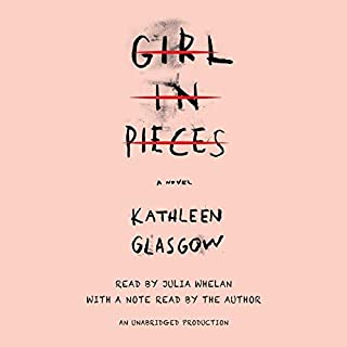 Girl in Pieces                   By:                                                                                                                                 Kathleen Glasgow                               Narrated by:                                                                                                                                 Julia Whelan,                                                                                        Kathleen Glasgow                      Length: 10 hrs and 42 mins     522 ratings     Overall 4.6