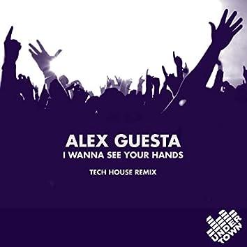 I wanna see your hands (Guesta Tech House Remix)