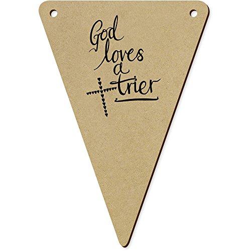 Azeeda 5 x 140mm 'God Loves a Trier' Wimpelkette/Girlande (BN00040155)