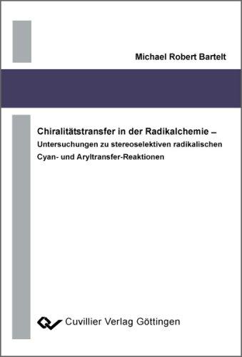 Chiralitätstransfer in der Radikalchemie Untersuchungen zu stereoselektiven radikalischen Cyan- und Aryltransfer-Reaktionen