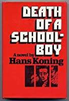 Death of a Schoolboy 0151241554 Book Cover