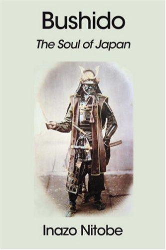 Bushido: The Soul of Japanの詳細を見る