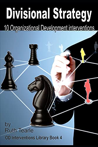 Compare Textbook Prices for Divisional strategy: 10 Organizational Development interventions Organizational Development Interventions Library  ISBN 9798451922453 by Tearle, Ruth