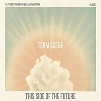 This Side of the Future (feat. Cunningh4m & Brandon Webman)