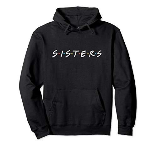 Cute Funny Best Friend Sisters Hoodie, Best Sister Forever