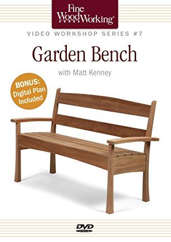 Fine Woodworking Video Workshop Series - Garden Bench