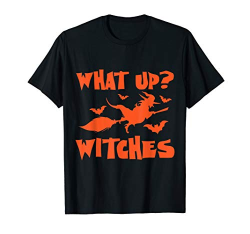 Herren What Up Witches? Funny Halloween Witches T-Shirt