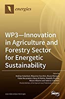 WP3 - Innovation in Agriculture and Forestry Sector for Energetic Sustainability