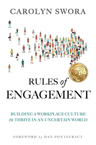Compare Textbook Prices for Rules of Engagement: Building a Workplace Culture to Thrive in an Uncertain World  ISBN 9781988179353 by Swora, Carolyn