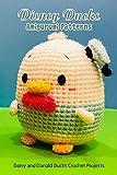 Disney Ducks Amigurumi Patterns: Daisy and Donald Ducks Crochet Projects: Disney Ducks Crochet Projects (English Edition)