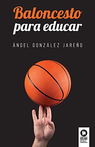 Baloncesto para educar (Educación)
