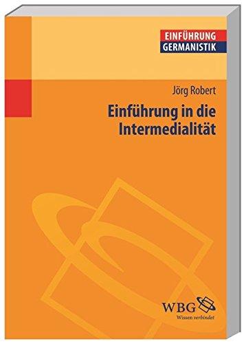 Einführung in die Intermedialität (Germanistik kompakt)