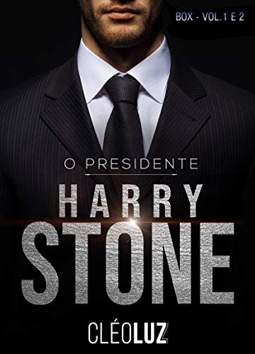 O PRESIDENTE- HARRY STONE - BOX DUOLOGIA : Os Stone - Vol. 4