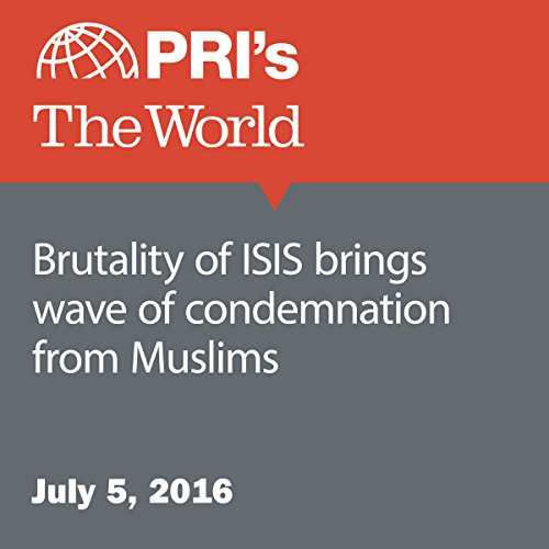 Brutality of ISIS Brings Wave of Condemnation from Muslims audiobook cover art