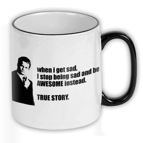 FunTasstic Tasse When i get sad I stop being sad and be awesome instead True Story Kaffee-Pott