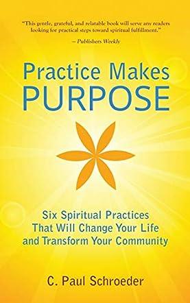 Practice Makes PURPOSE