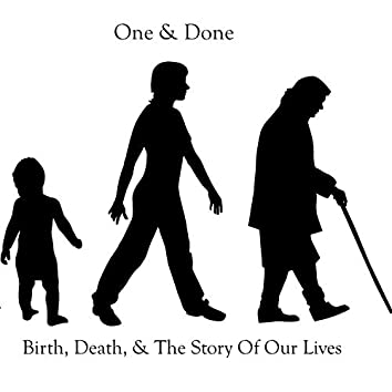 Birth, Death, & the Story of Our Lives