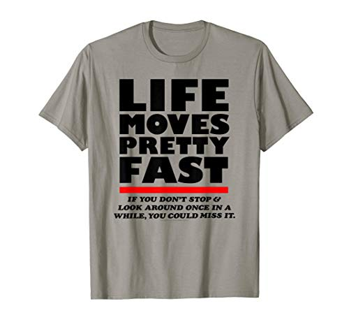 Ferris Bueller Life Moves Pretty Fast T-Shirt, 8 Colors for Adults and Kids