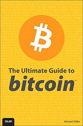 The Ultimate Guide to Bitcoin: Mine and Spend BitCoins