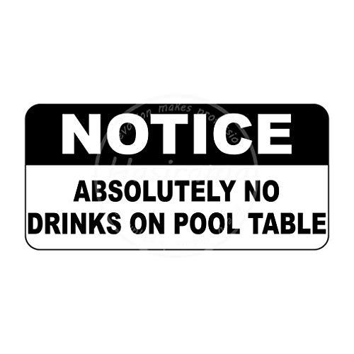 Notice Absolutely No Drinks On Pool Table Blechwand schilder Warnschild Dekoriert Bar Party Restaurant Küche Büro Thema Hochzeit Geburtstag Weihnachten Ostergeschenk