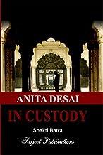 ANITA DESAI: IN CUSTODY - ISBN: 978-81-229-0387-4