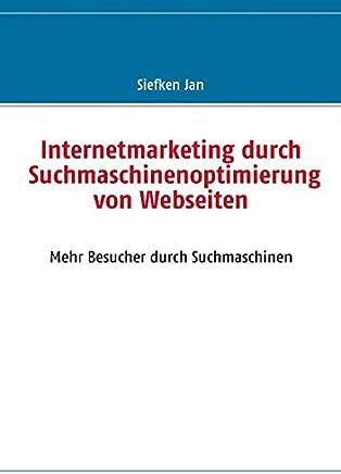 Internetmarketing durch Suchmaschinenoptimierung von Webseiten