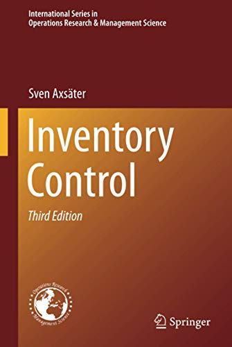 Compare Textbook Prices for Inventory Control International Series in Operations Research & Management Science, 225 3rd ed. 2015 Edition ISBN 9783319157283 by Axsäter