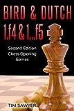 Bird & Dutch 1.f4 & 1…f5: Second Edition - Chess Opening Games-Sawyer, Tim