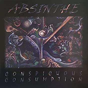 Absinthe (Conspicuous Consumption)