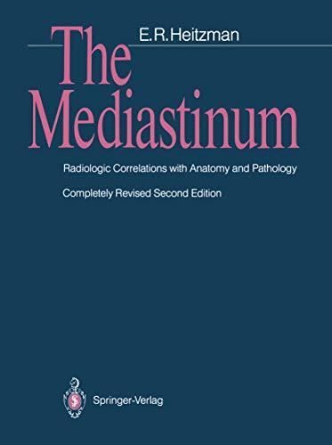 The Mediastinum: Radiologic Correlations with Anatomy and Pathology