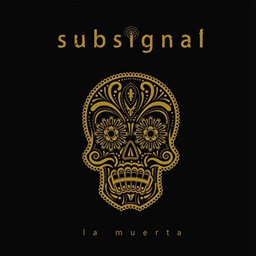 Subsignal: La Muerta (Lim.Digipak) (Audio CD (Digipack))